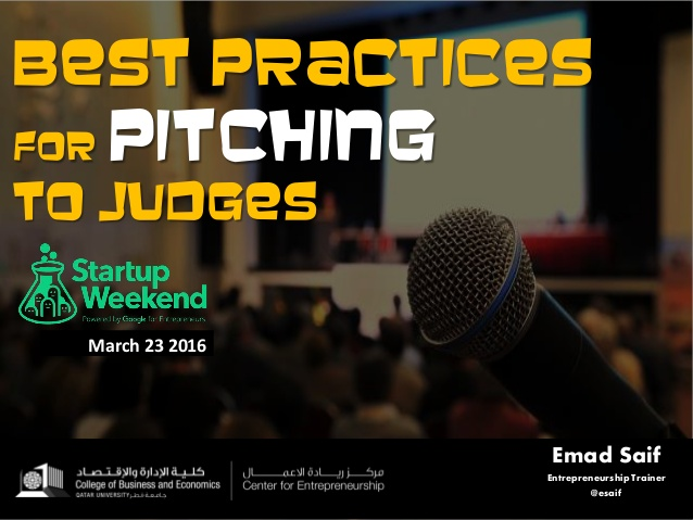 best-practices-for-pitching-to-judges-startup-weekend-doha-2016-1-638